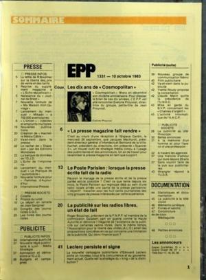 ECHO DE LA PRESSE ET DE LA PUBLICITE (L') N? 1331 du 10-10-1983 LES DIX ANS DE COSMOPOLITAN - SOMMAIRE - PRESSE - PRESSE INFOS - LA LETTRE DE R BOUZINAC SUR LA LIBERTE DES PRIX DE VENTE ET DES TARIFS - REPRISE DU SUPPLEMENT MAGAZINE A L'ECHO REPUBLICAIN - NAISSANCE DU JOURNAL DE BREST - NOUVELLE FORMULE DE MA MAISON MON OUVRAGE - LANCEMENT DU MENSUEL MIKADO A 700000 EXEMPLAIRES - L'UNION - VIDEOTEX ET EMPRUNTS MULTIPLES - NOUVELLES PUBLICATIONS - CREATIONS DE HACHETTE MEDIA CABLE - VA-ET-VIEN... par Collectif