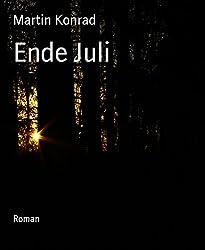 Ende Juli: Roman (German Edition)