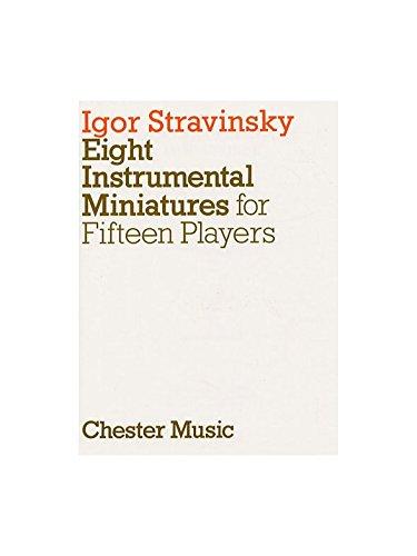 Igor Stravinsky: Eight Instrumental Miniatures (Miniature Score). Für Querflöte(Duett), Oboe(Duett), Klarinette(Duett), Fagott(Duett), Horn, Violine(Duett), Bratsche(Duett), Cello(Duett)