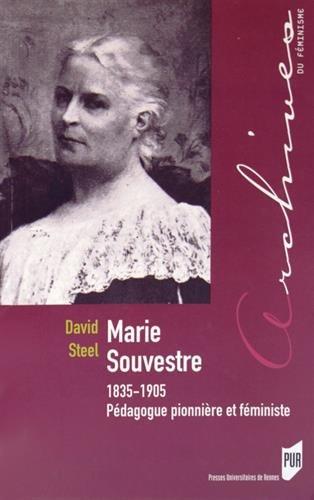 Marie Souvestre (1835-1905) : Pédagogue pionnière et féministe