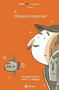 Chatarra imperial par Fernando Lalana