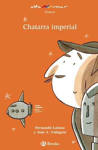 Portada del libro Chatarra imperial (Castellano - A Partir De 8 Años - Altamar)