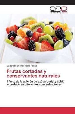 frutas-cortadas-y-conservantes-naturales-by-author-ponzio-nora-published-on-june-2015