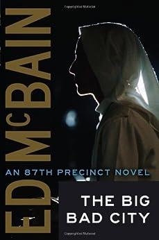 Big Bad City (An 87th Precinct Novel) by [McBain, Ed]