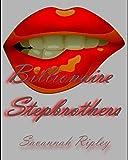 ROMANCE: El multimillonario hermanastros LIBROS 1-5: Volver a los Siete Hermanos por pelotas (El multimillonario de Savannah Ripley Serie hermanastro)