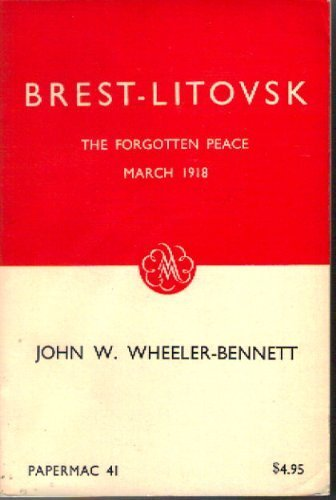 Brest-Litovsk: The forgotten peace,March 1918 (Papermacs;no.41)