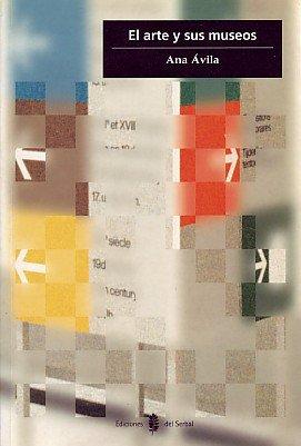 Descargar Libro El arte y sus museos (Cultura artística) de Ana Ávila