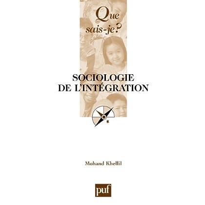Sociologie de l'intégration: « Que sais-je ? » n° 3292