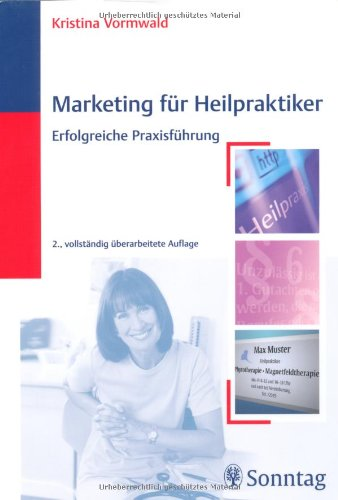 Marketing für Heilpraktiker: Erfolgreiche Praxisführung