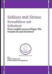 Schluss mit Stress - Stressführer mit Selbsttest