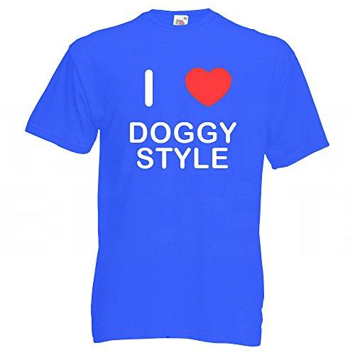I Love D*ggy Style - T-Shirt Blau
