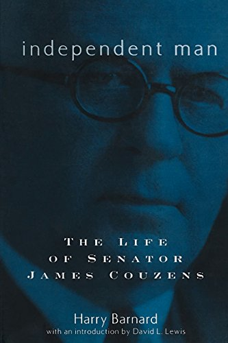 Independent Man: The Life of Senator James Couzens (Great Lakes Books Series)