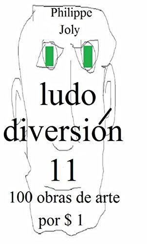 LUDO DIVERSION 11: 100 OBRAS DE ARTE POR $ 1