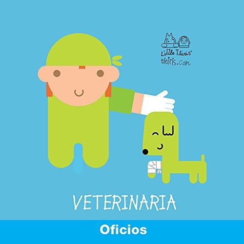 Oficio: Veterinario (Mira-Mira) por Monica Campabadal