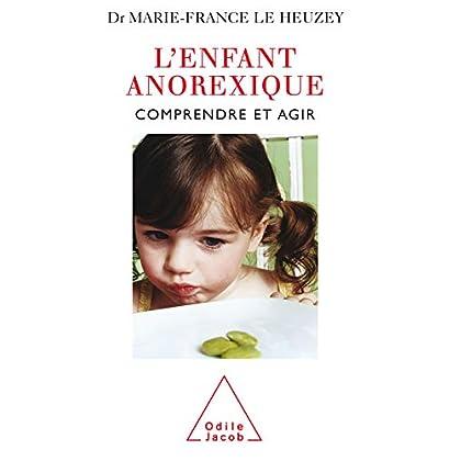 L' Enfant anorexique: Comprendre et agir (SANTE BIEN-ETRE)