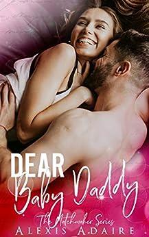 Dear Baby Daddy (The Matchmaker Series) (English Edition) van [Adaire, Alexis, Club, Flirt]