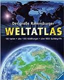 Der große Ravensburger Weltatlas ( 1. September 2011 )