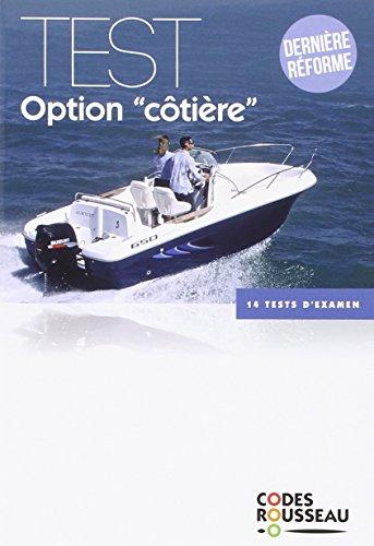 Code Rousseau test option côtière 2016