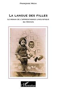 Langue des Filles par Françoise Weck