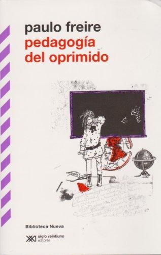 Pedagogía del oprimido por Paulo Freire