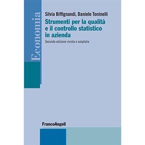Strumenti Per La Qualità E Il Controllo Statistico In Azienda