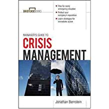 [(Manager's Guide to Crisis Management )] [Author: Jonathan Bernstein] [Nov-2011]