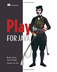 Play for Java: Covers Play 2 by Nicolas Leroux (2014-03-31)