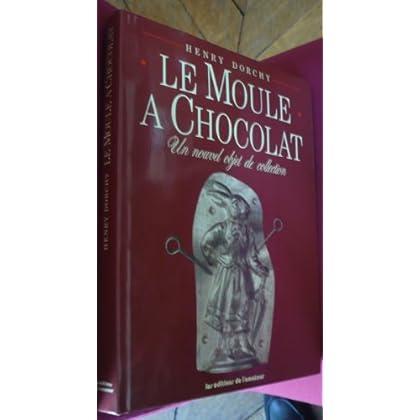 Le moule à chocolat. Un nouvel objet de collection