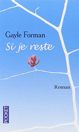 Si je reste par Gayle FORMAN