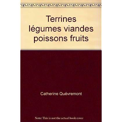 Terrines légumes viandes poissons fruits