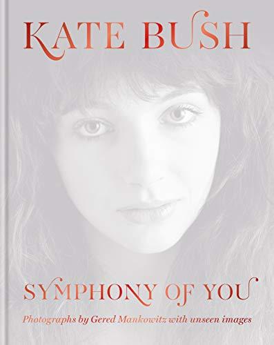 Kate Bush: Symphony of You (English Edition)