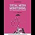 Social media monitoring dalle conversazioni alla strategia: Crea azioni Social efficaci a partire dall'analisi dei dati
