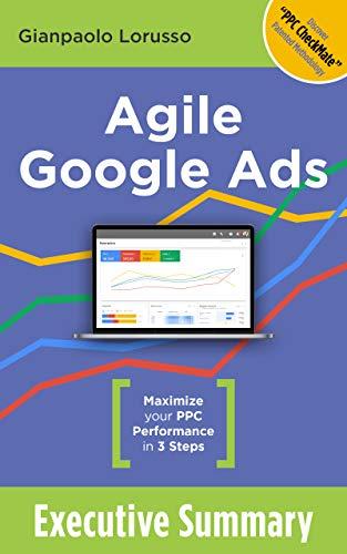 Agile Google Ads Executive Summary: Maximize your AdWords ...