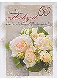 A4 XXL Glückwunschkarte Diamanthochzeit 60 Jahre Rosen cremegelb
