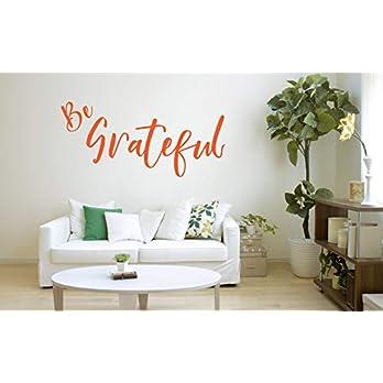 'Be Grateful' Zitat, Vinyl Wandkunst Aufkleber, Wandbild, Aufkleber. Zuhause, Wanddekor. Schlafzimmer, Wohnzimmer, Wunsch
