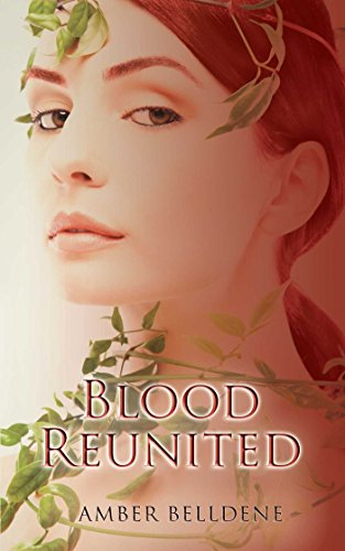 Blood Reunited (The Blood Vine Series, Band 3)