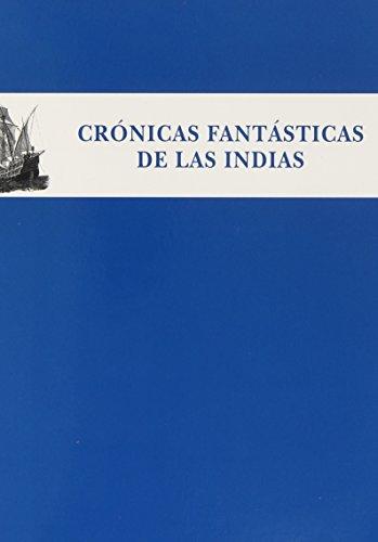 Crónicas fantásticas de las Indias (BLU)