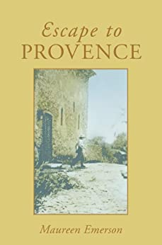 Escape to Provence by [Emerson, Maureen]