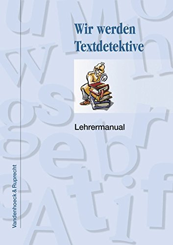 wir-werden-textdetektive-wir-werden-textdetektive-lehrermanual-lernmaterialien