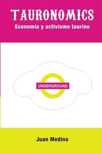 Tauronomics: Economía y activismo taurino