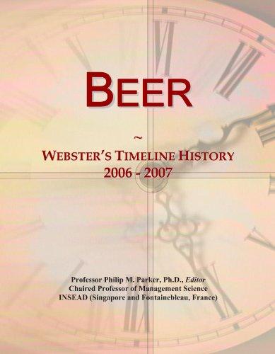 Beer: Webster's Timeline History, 2006 - 2007