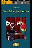 Simsalabim ins Kittchen - 24 köstliche Kurzkrimis (HML-MEDIA-EDITION - die Krimiwelt 7)