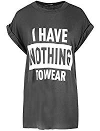 BE JEALOUS Womens Turn Up Sleeve Novelty Top Ladies I HAVE NOTHING TO WEAR T Shirt UK 8-14