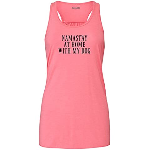 Namast'ay At Home With My Dog, Ladies Flowy Racer Back