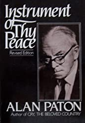 Instrument of Thy Peace by Alan Paton (1982-11-02)