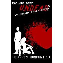The Man From U.N.D.E.A.D.'s St Valentine's Day Massacre (An Agent Ward short story)