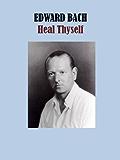 Heal Thyself (English Edition)