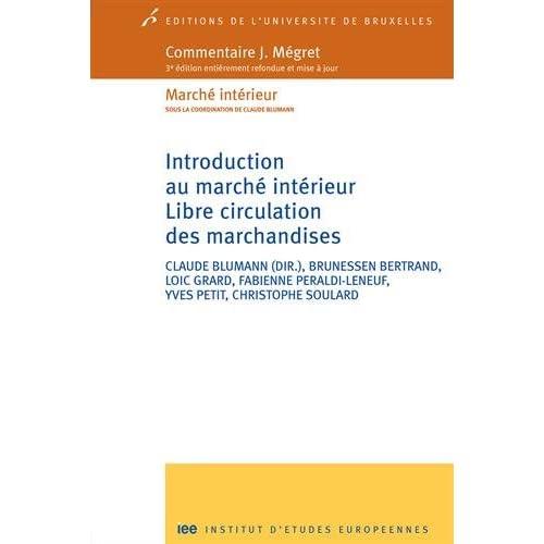Introduction au marché intérieur : Libre circulation des marchandises