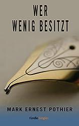 Wer wenig besitzt (Kindle Single) (German Edition)