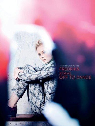 fredrika-stahl-off-to-dance-piano-vocal-guitar-lyrics